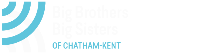The Business of Creating Meaningful Relationships - Big Brothers Big Sisters of Chatham-Kent